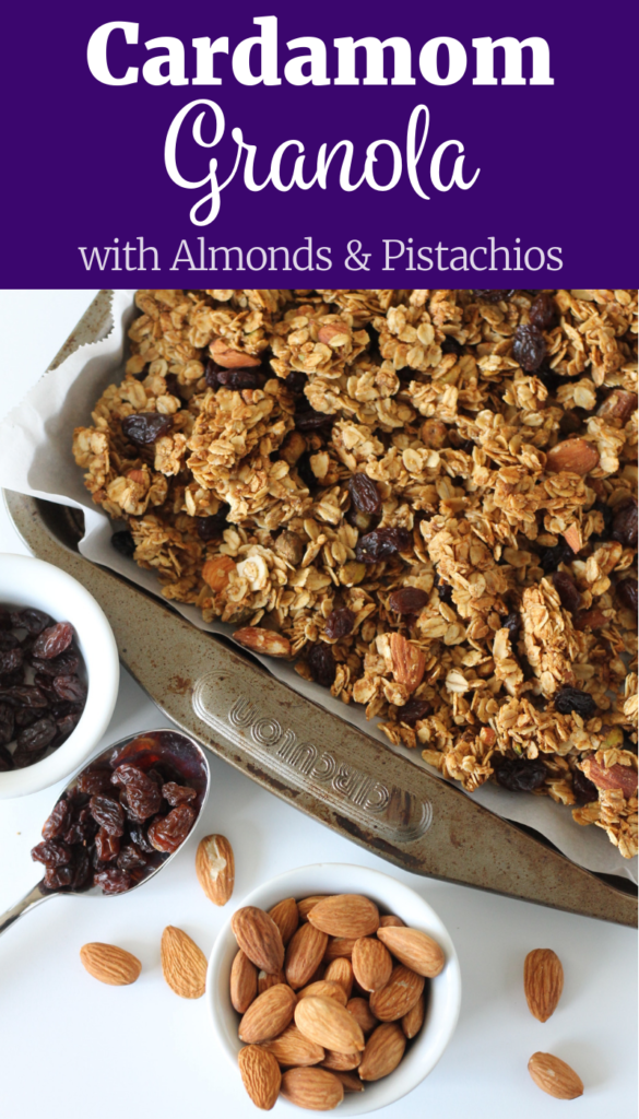 Cardamom Granola with Almonds and Pistachios | www.littlechefbigappetite.com Pinterest