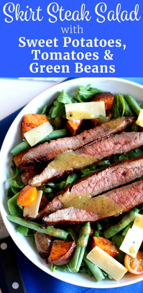 Skirt Steak Salad with Roasted Sweet Potatoes, Tomatoes, Green Beans, and Shaved Parmesan Recipe | www.littlechefbigappetite.com Pinterest
