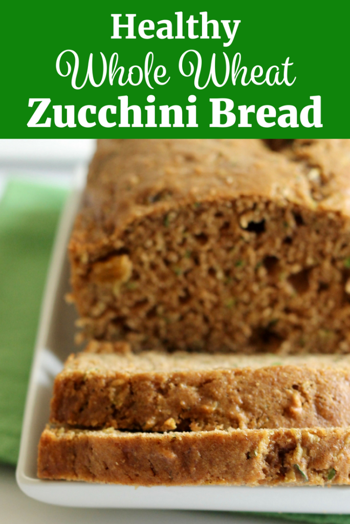 Healthy Whole Wheat Zucchini Bread with text overlay for Pinteret | www.littlechefbigappetite.com