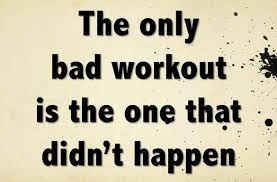 The Only Bad Workout is the One that Didn't Happen | Workout Quotes | www.littlechefbigappetite.com