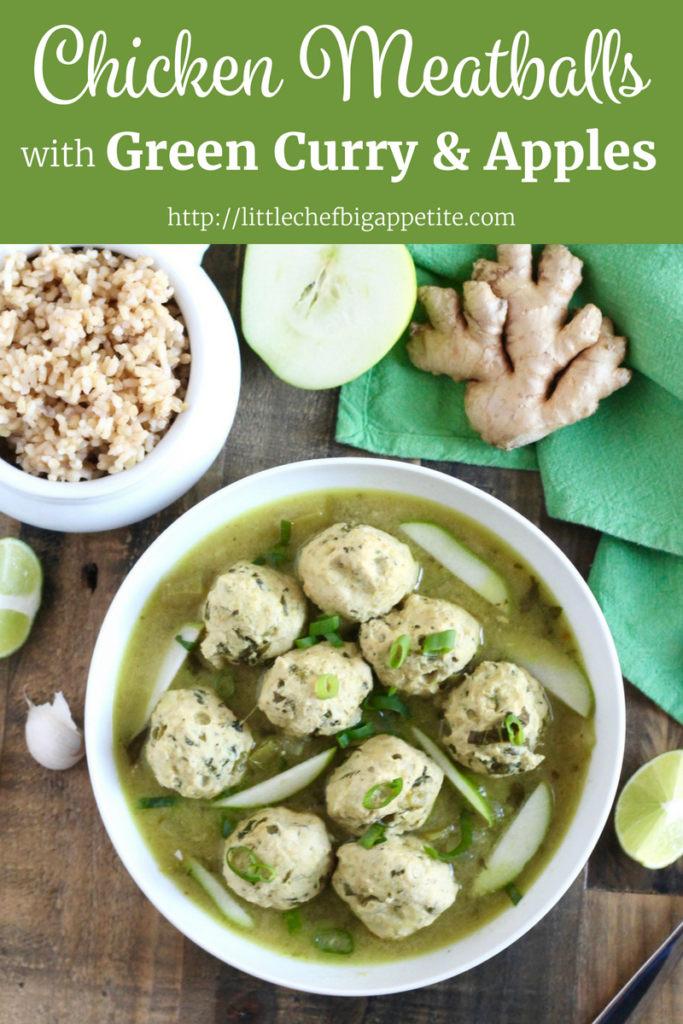 Chicken Meatballs with Green Curry and Apples | www.littlechefbigappetite.com for Pinterest