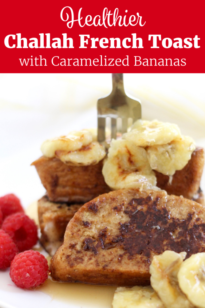 Challah French Toast with Caramelized Bananas | www.littlechefbigappetite.com for Pinterest