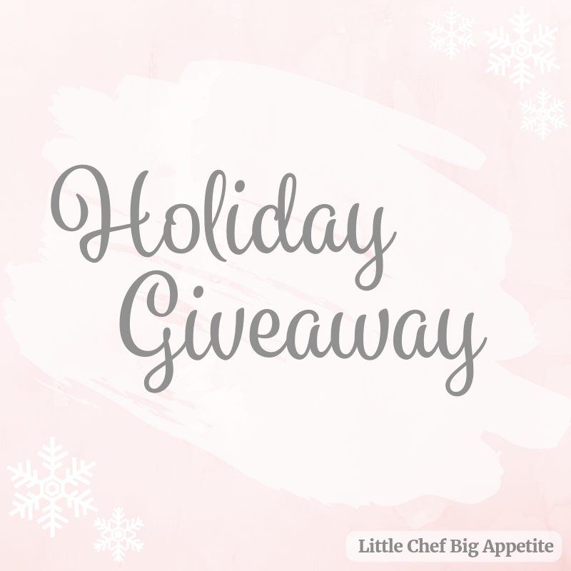 Little Chef Big Appetite Holiday Giveaway | littlechefbigappetite.com